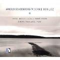 Arnold Schoenberg/Pierre Boulez
