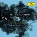 Out of Nowhere - E.P.Salonen: Violin Concerto, Nyx