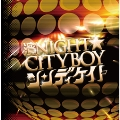 濱NIGHT☆CITYBOY (TYPE B)<完全生産限定盤>