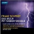 F.Schmidt: Das Buch mit Sieben Siegeln (The Book of the Seven Seals)
