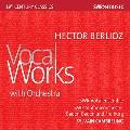 ベルリオーズ: 管弦楽伴奏歌曲集