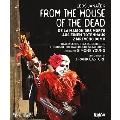 ヤナーチェク: 歌劇「死者の家から」