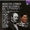 王子のための音楽、王子による音楽
