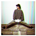 THANK YOU [CD+DVD]<初回限定盤B>