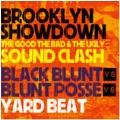 BROOKLYN SHOWDOWN SOUND CLASH 2011 -THE GOOD THE BAD & THE UGLY-