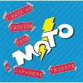 "A M.O.T.O. TRIBUTE ALBUM ""I HATE MY FUCKING BAND"""