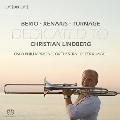 ベリオ: ソロ~トロンボーンと管弦楽のための、クセナキス: Trpprkh~トロンボーンと管弦楽のための、他