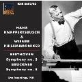 """Beethoven: Symphony No.3 """"Eroica"""", Overture Leonore No.3 Op.72b; Bruckner: Symphony No.8"""