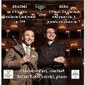 Brahms: 2 Sonatas for Clarinet & Piano Op.120; Berg: 4 Pieces for Clarinet and Piano Op.5, Sonata for Piano Op.1
