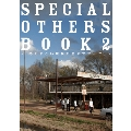 SPECIAL OTHERS BOOK 2 ~ものすごい規模の全米ツアー!?~