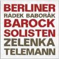Zelenka: Capriccio No.3; G.P.Telemann: Konzert TWV.51-D8, etc