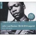 The Rough Guide to Blues Legends : John Lee Hooker : Birth of a Legend (Reborn and Remastered)