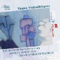 ヴォデニチャロフ: 室内オペラ「雪女」(2010)/「ペルシャの細密画」(2007)~サーディ・シラジーの詩よる6つの歌曲/中世ドイツの民話に基づくオペラ 「ハーメルンの笛吹き」(2006)