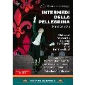《ペレグリーナ》の幕間劇 フィレンツェ 1589年