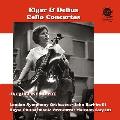 エルガー&ディーリアス: チェロ協奏曲