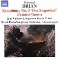 """BRIAN:SYMPHONY NO.4""""DAS SIEGESLIED""""/NO.12:ADRIAN LEAPER(cond)/SLOVAK RADIO SYMPHONY ORCHESTRA/ETC"""