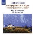 Bruckner: String Quintet in F major, String Quartet in C minor, etc / Fine Arts String Quartet, et al