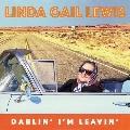 Darlin' I'm Leavin'