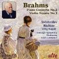 Brahms: Piano Concerto No.2, Violin Sonata No.1