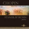 Chopin:The National Edition:Preludes/Barcarolle:S.Bunin