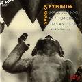Koch: Piano Quintet; Fernstrom: Quintet for wind instruments; Kallstenius: Clarinet Quintet