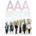 AAA DOME TOUR 2018 COLOR A LIFE PHOTOBOOK [BOOK+DVD]