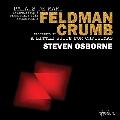 M.Feldman: Palais de Mari; G.Crumb: A Litte Suite for Christmas, etc