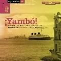Yambo! de Napoli a La Habana, de Sofia a New Yok