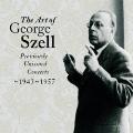 The Art of George Szell 1943-57 Vol.1