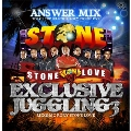 STONE LOVE ANSWER MIX-EXCLUSIVE JUGGLING 3-