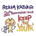 REKKA KATAKIRI 20TH ANNIVERSARY BOX<完全生産限定盤>