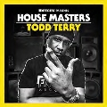 House Masters: Todd Terry