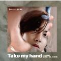 Take my hand (Type-C)