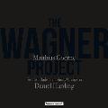ザ・ワーグナー・プロジェクト