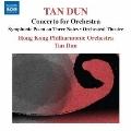 Tan Dun: Concerto for Orchestra
