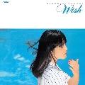 Wish (+6)<タワーレコード限定/完全生産限定盤>