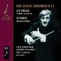 Dvorak: Cello Concerto; Weber: Konzertstuck