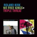 We Free Kings/Triple Threat