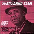 Slim's Shout: Chicago Blues Session