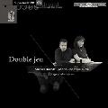 Liszt: Double Jeu