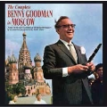 THE COMPLETE BENNY GOODMAN IN MOSCOW + 16 BONUS TRACKS
