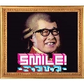 SMILE!-ごっつ!ひっつ!-