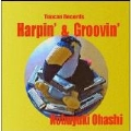 HARPIN' & GROOVIN'