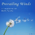 Prevailing Wind ロビン・スティーヴンス管楽作品集