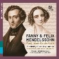 ファニー&フェリックス・メンデルスゾーン - 音楽に捧げた2人の生涯  イェルク・ハントシュタインによる音による物語