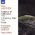 H.Alfven: Synnove Solbakken Suite Op.50/En Bygdesaga (A Country Tale) Suite Op.53/etc:Niklas Willen(cond)/Norrkoping Symphony Orchestra