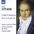 Spohr: Violin Concerti 6, 8, 11 / Simone Lamsma(vn), Patrick Gallois(cond), Sinfonia Finlandia
