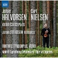 Halvorsen & Nielsen - Violin Concertos
