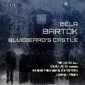 バルトーク: 歌劇《青ひげ公の城》