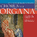 Chorus vel Organa - Music from the Lost Palace of Westminster